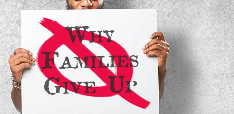 The NIA - Why Families Give Up