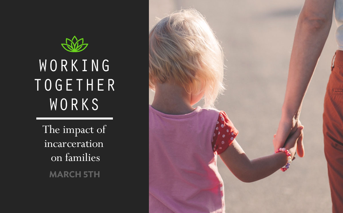 Working Together Works: Impact of Incarceration on ...