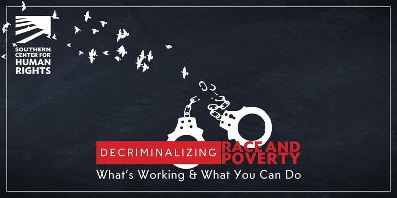 decriminalizing race poverty event