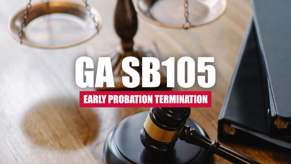 Georgia Bill SB105 - Early Probation Termination