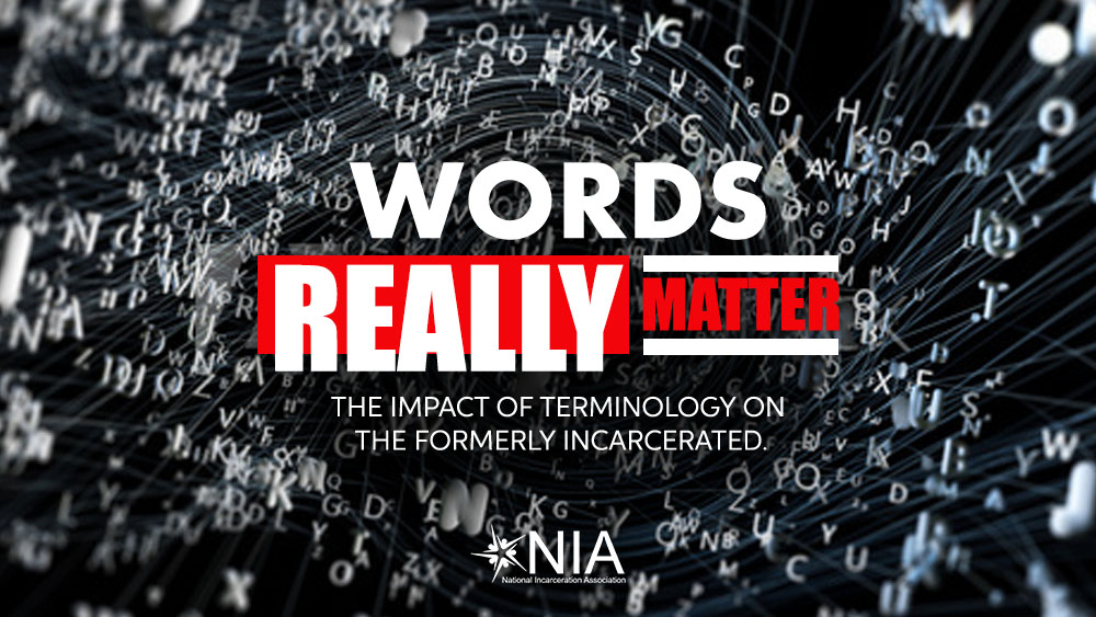 The Impact of Terminology on the Formerly Incarcerated 2