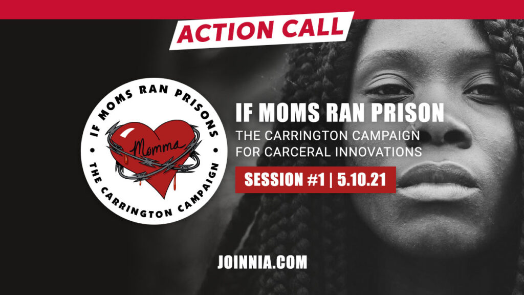 If Mom Prisons - The Carrington Campaign - Action Call 1 - Session 1 5.10.21