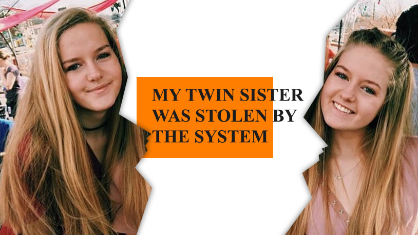 Twin Sister Stolen by the System