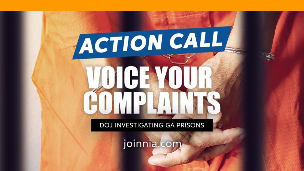 Voice your complaints while the DOJ investigates GA Prisons